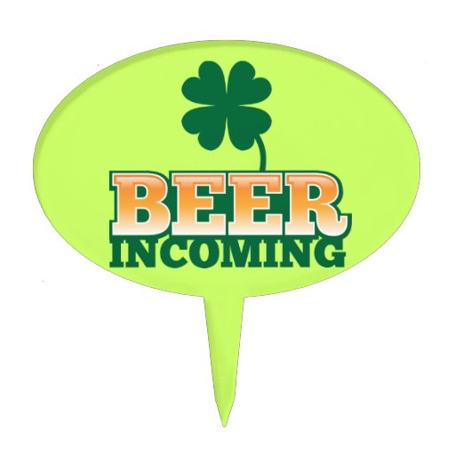 BEER INCOMING St Patricks day design for The Beer Cake Topper