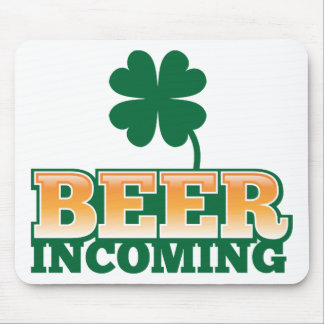 BEER INCOMING St Patricks day design for The Beer Mouse Pad