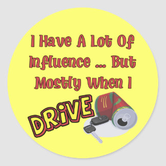 Beer Influence T-shirts Gifts Classic Round Sticker