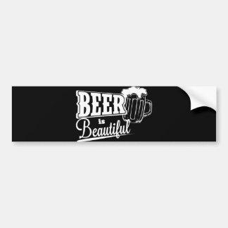 Beer is beautiful bumper sticker