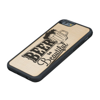 Beer is beautiful carved maple iPhone 6 bumper case