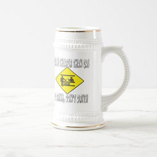Beer is Cheaper Than Gas Mug
