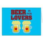 Beer is for Lovers Cards