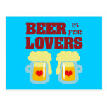 Beer is for Lovers Post Card