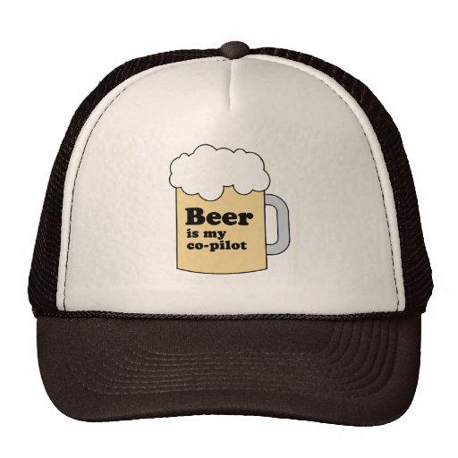 BEER IS MY COPILOT T-SHIRT TRUCKER HATS
