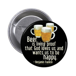 Beer is Proof (Franklin) Button