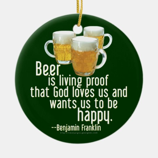 Beer is Proof (Franklin) Christmas Ornament