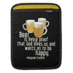 Beer is Proof (Franklin) iPad Sleeves
