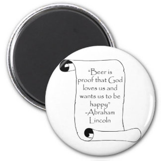BEER IS PROOF THAT GOD LOVES US ... 2 INCH ROUND MAGNET