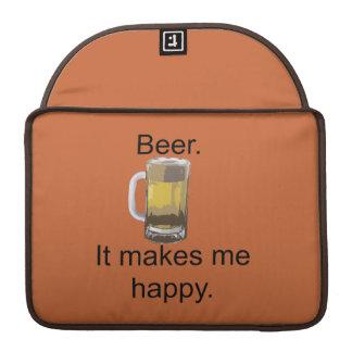 Beer. It Makes Me Happy. MacBook Pro Sleeve