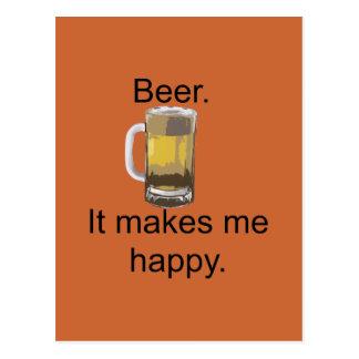 Beer It Makes Me Happy Postcard