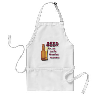 Beer it's not just for Breakfast anymore red Adult Apron