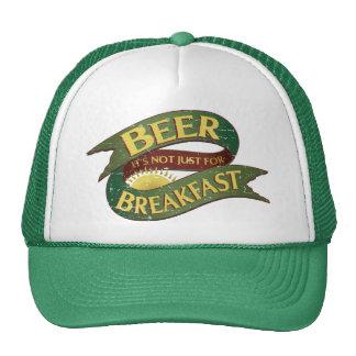 Beer, It's Not Just for Breakfast Hat