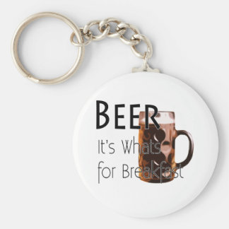 Beer - Its Whats For Breakfast Keychain 3