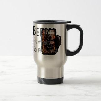 Beer - It's What's For Breakfast Travel Mug 2