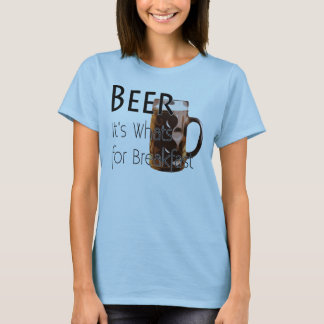 Beer - Its Whats For Breakfast Woman's T-Shirt 3