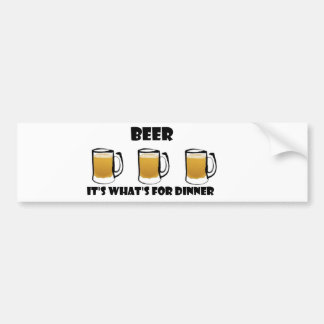 Beer It's What's For Dinner Bumper Sticker