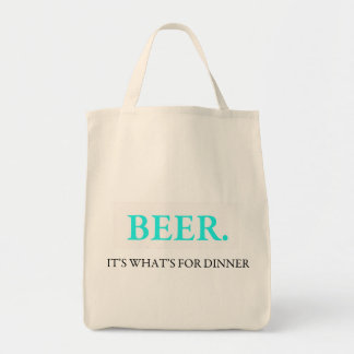 Beer It's What's For Dinner Grocery Tote Bag