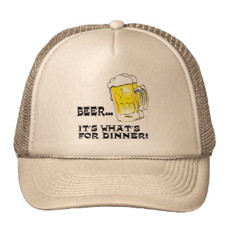 Beer - It's What's For Dinner Hat