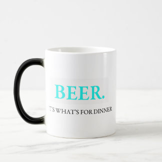 Beer It's What's For Dinner Magic Mug