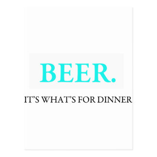 Beer It's What's For Dinner Postcard