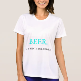 Beer It's What's For Dinner Shirt