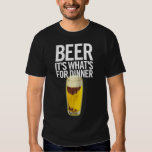 Beer It's Whats For Dinner Tshirt