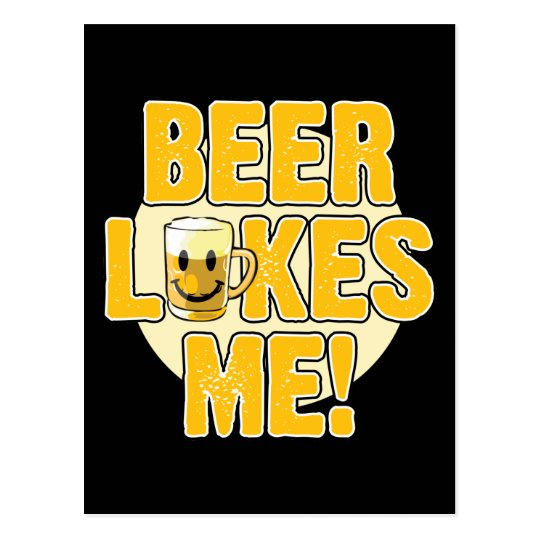 Beer Likes Me! Postcard