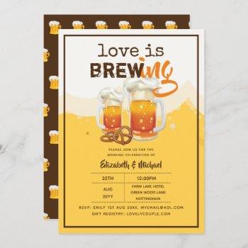 BEER - Love is Brewing Wedding or Bridal Shower Invitation