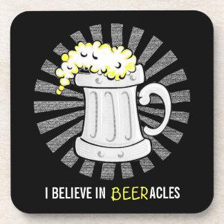 Beer Lovers Believe in Beeracles Coaster