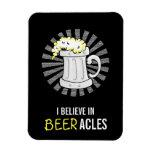 Beer Lovers Believe in Beeracles Flexible Magnet