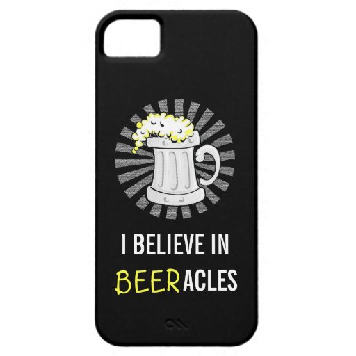 Beer Lovers Believe in Beeracles iPhone 5 Case
