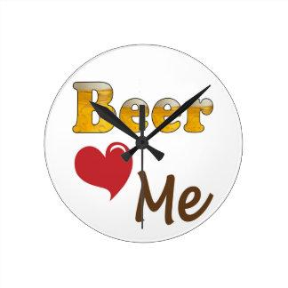 Beer Loves Me Round Clock