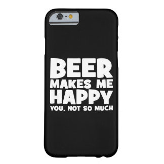 Beer Make Me Happy - Funny Novelty Beer Barely There iPhone 6 Case