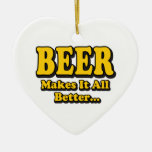 Beer Makes It All Better Christmas Tree Ornaments