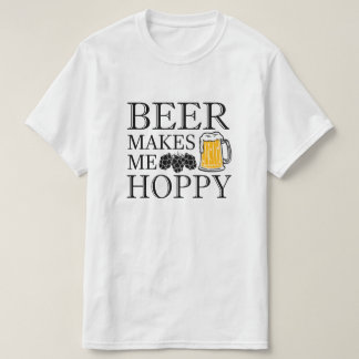 Beer makes me hoppy funny saying men's shirt