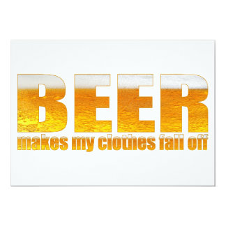 Beer Makes My Clothes Fall Off Card