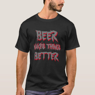 beer makes things better funny t-shirt design