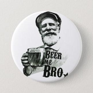 Beer me Bro Pinback Button
