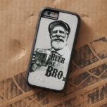 Beer me Bro. Tough Xtreme iPhone 6 Case