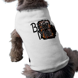 Beer Me Dog Shirt 3