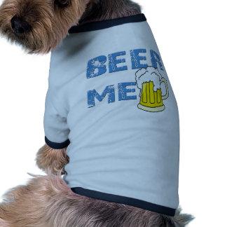 beer me funny pet tee