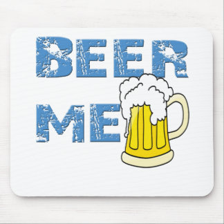 beer me funny mouse pad