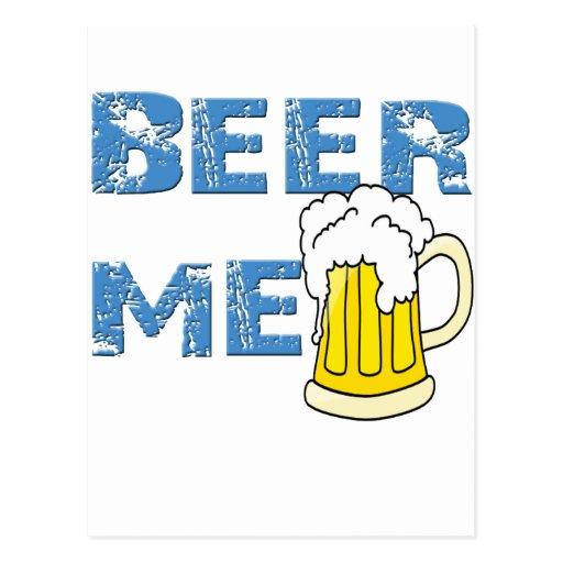 beer me funny postcard