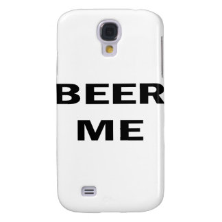 Beer Me Galaxy S4 Cover