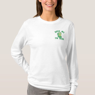 Beer Me  I'm Irish Embroidered Long Sleeve T-Shirt