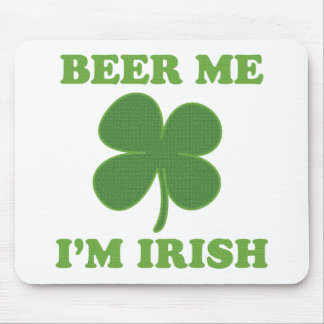 Beer Me Im Irish Mouse Pad