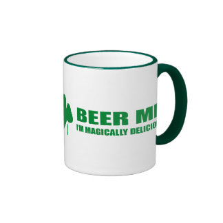 BEER ME, I'M MAGICALLY DELICIOUS RINGER COFFEE MUG