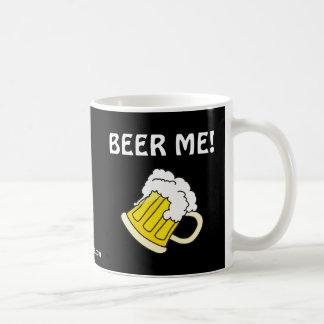 BEER ME! MUGS