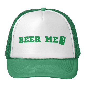 BEER ME St Patricks day green design Trucker Hat